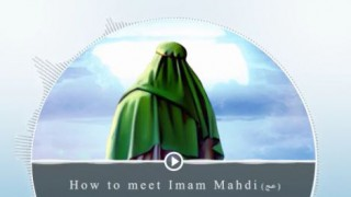 How to see imam Mahdi(atf)?