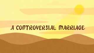 A controversial marriage